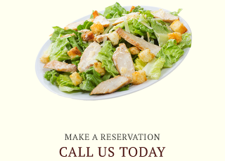 Make a Reservation | Call us today